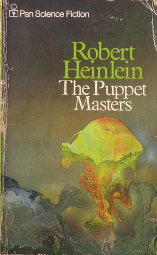 The Puppet Master by Robert Heinlein. Pan 1973. Cover artist unknown