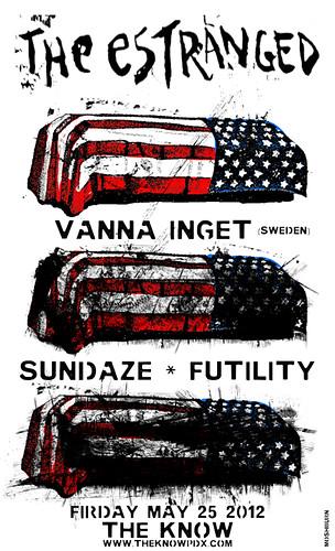 5/25/12 TheEstranged/VannaInget/Sundaze/Futility