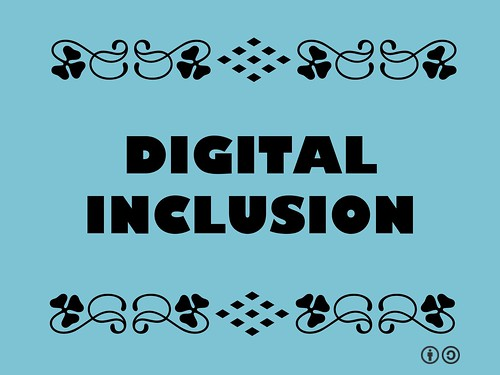 Buzzword Bingo: Digital Inclusion = Movement to guarantee that individuals and communities have access to digital media #buzzwordbingo #digitalinclusion