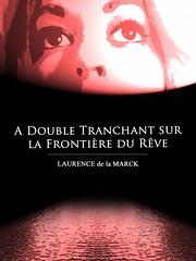 Couverture du livre À double tranchant sur la frontière du rêve