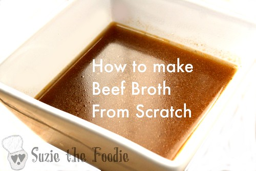How To Make Beef Broth From Scratch