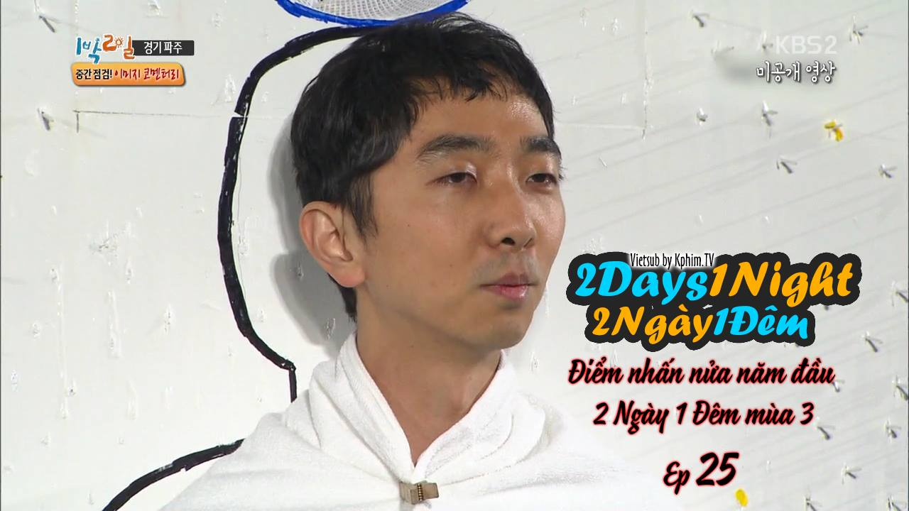 [Vietsub] 2 Days 1 Night Season 3 Ep 25
