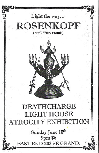 6/10/12 Rosenkopf/Deathcharge/LightHouse/AtrocityExhibition