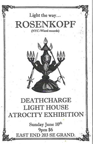 6/10/12 Rosenkopf/Deathcharge/LightHouse/AtrocityExhibition