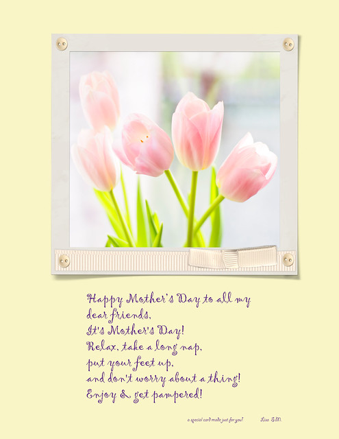 Happy Mothers Day to all my dear flickr friends~ | Flickr ...