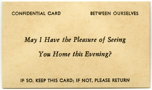 May I Have the Pleasure of Seeing You Home This Evening?