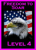 Level 4 Freedom to Soar
