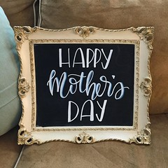 Happy Mother's Day! I love having a graphic artist for a daughter. Beautiful hand-lettered sign by @b_forehand!