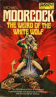 Daw Books UE1528 - Michael Moorcock - The Weird of the White Wolf