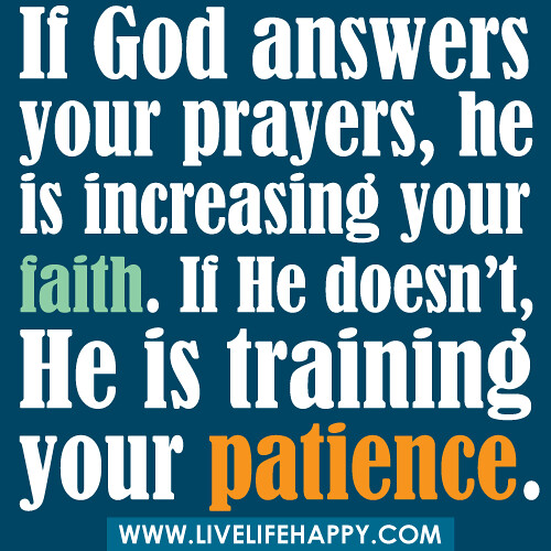 If God Answers Your Prayers Live Life Happy
