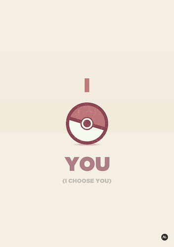 I choose you (Valentine postcards for nerd guys) by marcos c.
