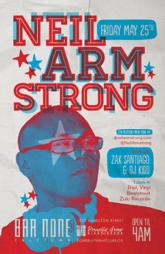 5/25 - Friday - Neil Armstrong returns to Vancity @ Bar None YaleTown...