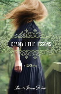 Deadly Little Lessons - Laurie Faria Stolarz (book cover)