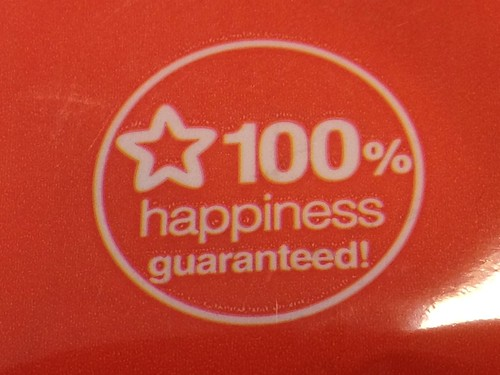 100% happiness guaranteed