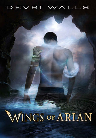 May 2012 by Stonehouse Ink                 Wings of Arian (Wings of Arian #1) by Devri Walls