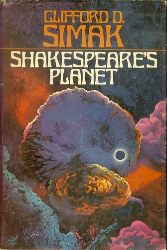 Shakespeare's Planet - Clifford D. Simak - cover artist Paul Lehr