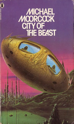 City of the Beast by Michael Moorcock. NEL 1977. Cover artist Tim White
