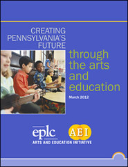 Creating Pennsylvania's Future through the Arts and Arts Education