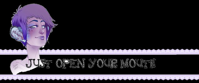 Just Open Your Mouth