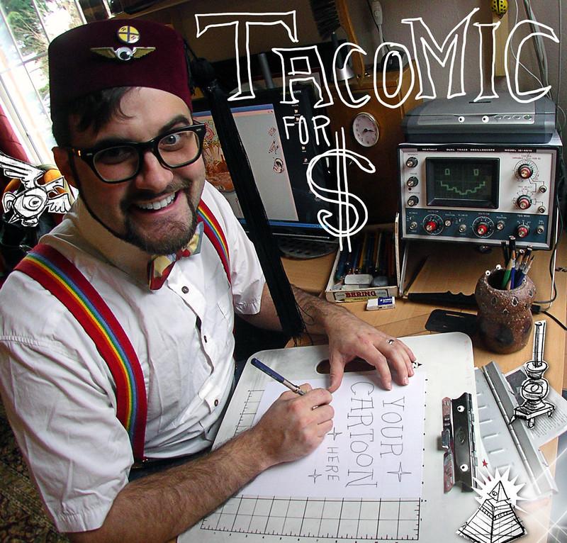 Tacomics for Cash