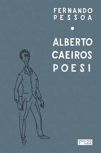 Alberto Caeiros poesi by ø