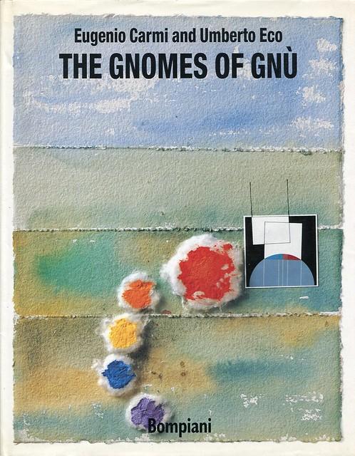 Eugenio Carmi: The Gnomes of Gnu (by Umberto Eco)