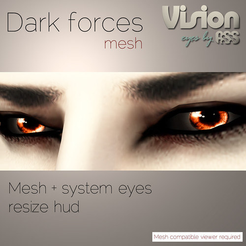 Vision by A:S:S - Dark forces (mesh eyes)