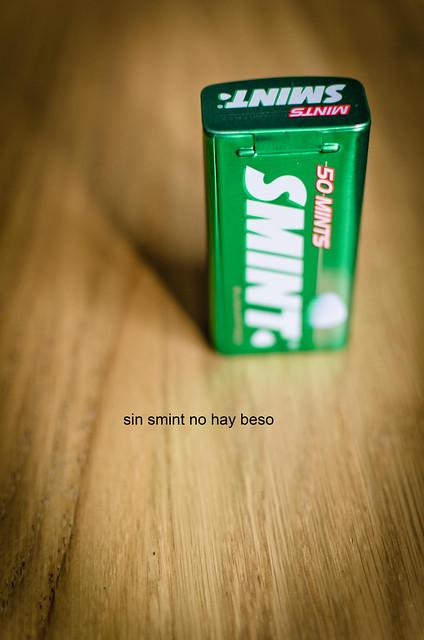 237/366: sin smint no hay beso