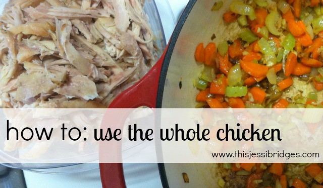 use the whole chicken