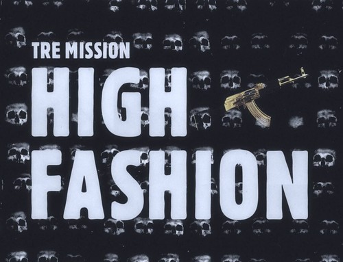 tre-mission-high-fashion