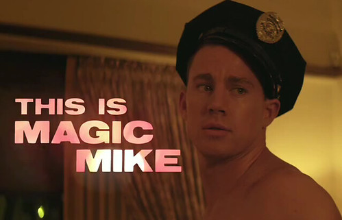 Channing Tatum shirtless in a police officer's hat. Text next to him reads THIS IS MAGIC MIKE