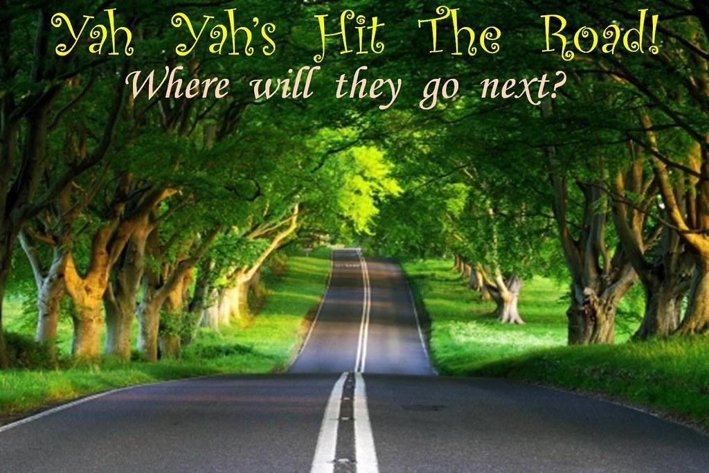 Yah Yah's Hit The Road!