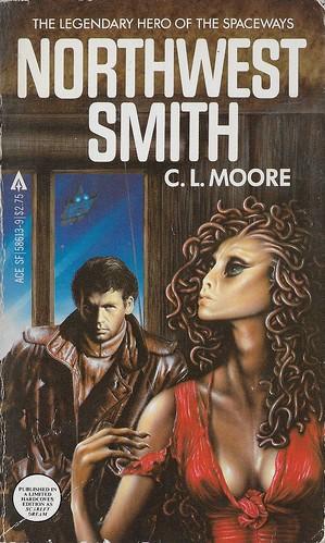 C.L. Moore - Northwest Smith (Ace 1982)