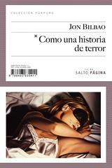 Jon Bilbao, Como una historia de terror