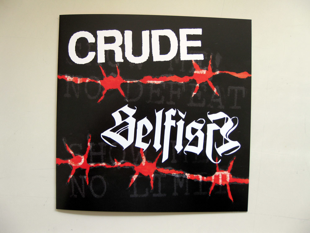 A cover I designed for the Crude/Selfish 7'' released on La Familia Releases. I also did the logo for Selfish.