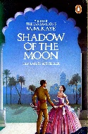 M M Kaye, Shadow of the Moon