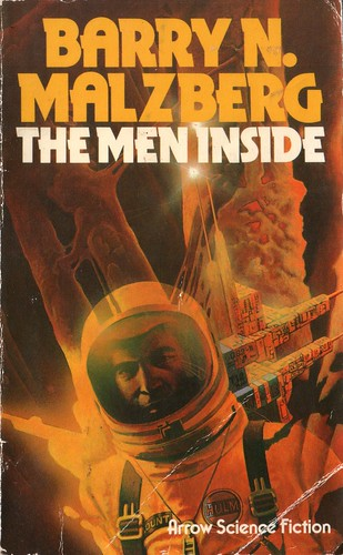 The Men Inside by Barry N. Malzberg. Arrow 1976. Cover artist David Bergen.