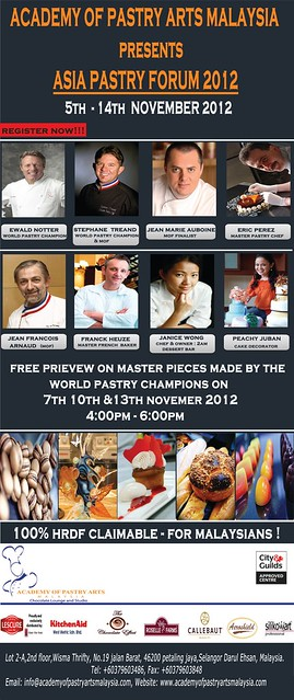 academy of pastry arts malaysia - asia pastry forum 2012