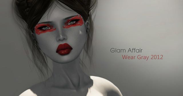 -Glam Affair- for  Wear Gray 2012