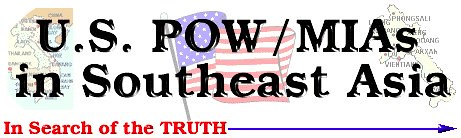 U.S. POW_MIAs in Southeast Asia: In Search of the Truth