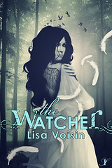 March 4th 2013 by InkSpell Publishing               The Watcher by Lisa Voisin