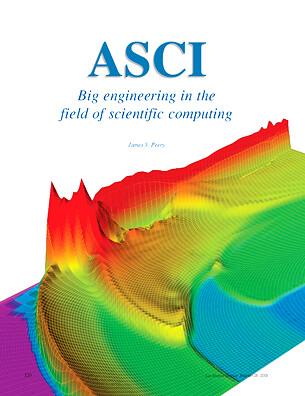 ASCI Big Engineering in the Field of Scientific Computing