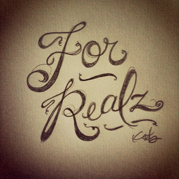 for realz pencil sketch doodle drawing quotes
