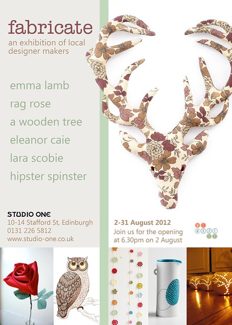 fabricate : an exhibition of local designers makers... emma lamb, rag rose, a wooden tree, eleanor caie, lara scobie and hipster spinster : at Studio One in Edinburgh's west end from 2nd to 31st August 2012 | Emma Lamb