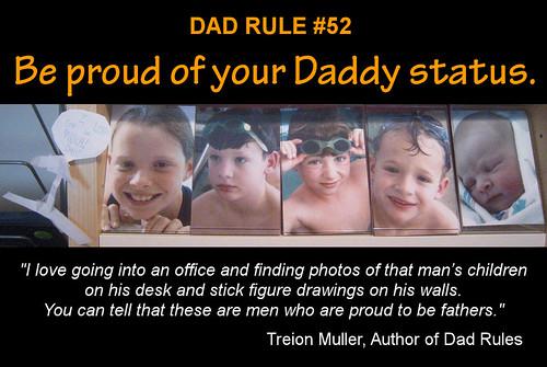 Dad Rule #52