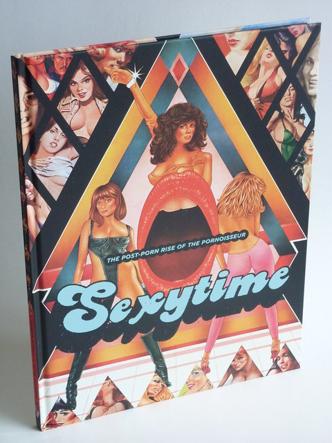 Sexytime: The Post-Porn Rise of the Pornoisseur - front