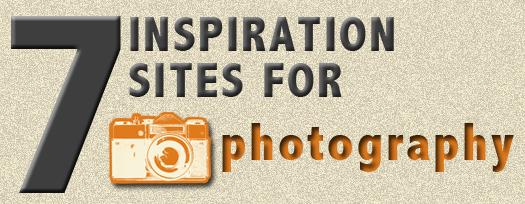 7 Inspiration Sites for Photography