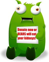 donate or bears will eat your kidneys