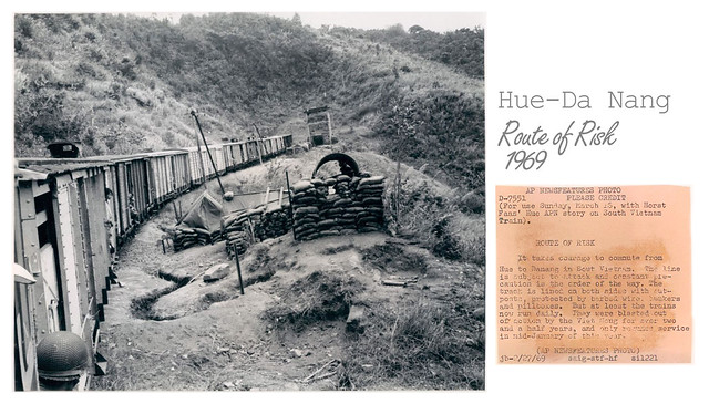 Da Nang - Hue 1969 - South Vietnam Risky Train Route