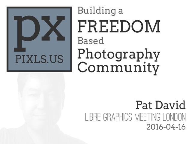 LGM2016 PIXLS.US Presentation